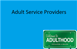 Adult Service Providers